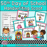 50th Day of School Handwriting Scoot and/or Write the Room