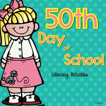 50th Day of School Literacy Activity Pack