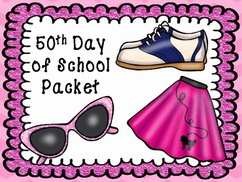 50th Day of School Packet