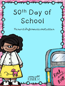 50th Day of School Parent Letter