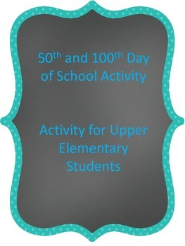 50th and 100th Day of School Activities for Upper Elementary Students