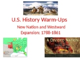 US History Bell Ringers Or Warm Ups: New Nation and Westwa