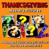 Thanksgiving Adding and Subtracting Fractions With Like Denominators