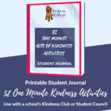 Kindness Activities Student Journal - Great for Student Council or Kindness Club