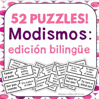 52 PUZZLES -Modismos - Idioms in Spanish -- Print and Go!