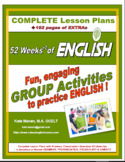 52 Weeks of English (ESL) Activities for GROUPS