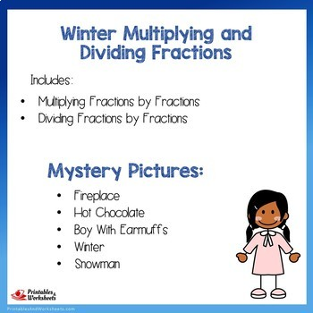 Winter Multiplying and Dividing Fractions by Fractions