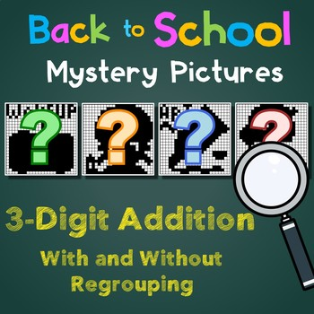 Back to School 3 Digit Addition