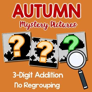 Fall 3 Digit Addition No Regrouping