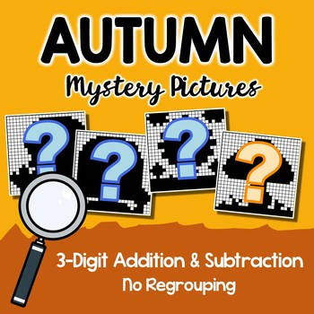 2nd Grade Math Worksheet, Fall Mystery Picture Addition And Subtraction 3-Digits
