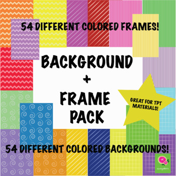 54 Background + Frame Bundle! Great for TPT Materials! All PNG 300 PPI Files!