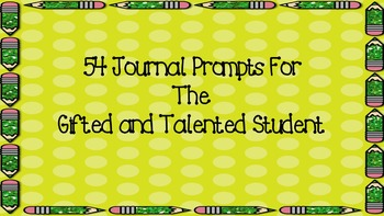 54 Journal Prompts for the Gifted and Talented Student
