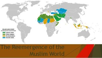 54. The Reemergence of the Muslim World