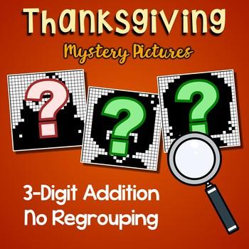 Thanksgiving Addition Coloring Activity, Adding Three Digit No Regrouping Sheets