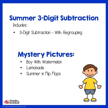 Summer 3 Digit Subtraction With Regrouping
