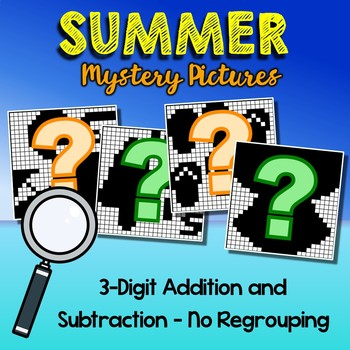 Summer 3 Digit Addition and Subtraction No Regroup