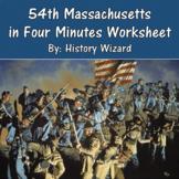 54th Massachusetts in Four Minutes Worksheet