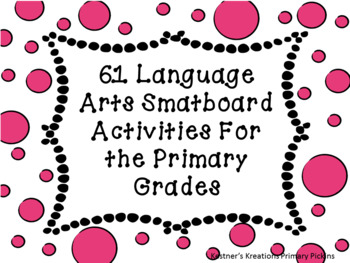 61 Language Arts Smartboard Activities