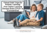 56 Free Virtual Tours To Take Your Remote Learning Students On Today!