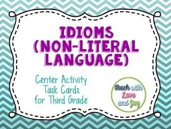 58 Task Cards Idioms Non-Literal Language 3.RL.4
