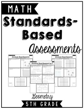 5.G.1 - 5.G.4 5th Gr. Geometry Standards Based Formative & Summative Assessments