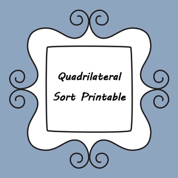 Quadrilateral Sort Printable - Interactive Notebook