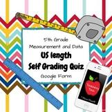 US Length Self Grading Quiz