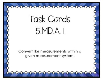 5.MD.A.1 Task Cards