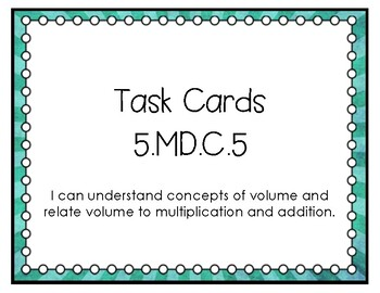 5.MD.C.5, 5.MD.C.5b, 5.MD.C.5c Task Cards