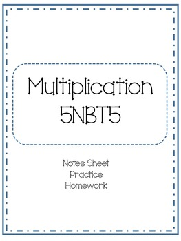5NBT 5 Multiplication of Whole Numbers