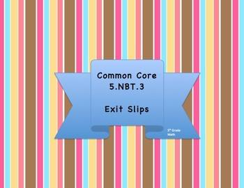 5.NBT.3 Exit Slips