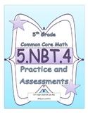 5.NBT.4 5th Grade Common Core Math Practice or Assessments Rounding Decimals