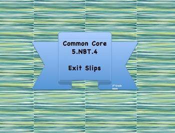 5.NBT.4 Exit Slips