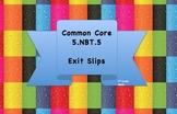 5.NBT.5 Exit Slips