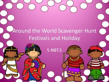 5.NBT.5 Scavenger Hunt Around the World