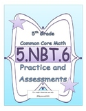 5.NBT.6 5th Grade Common Core Math Practice or Assessments
