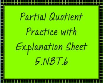 5.NBT.6 Partial Quotient Practice with Explanations