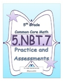 5.NBT.7 5th Grade Common Core Math Practice or Assessments Operations Decimals