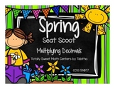 5.NBT.7 Spring Seat Scoot Class Activity Multiplying Decimals