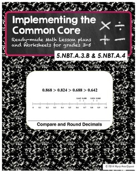 5.NBT.A.3.B and 5.NBT.A.4 Compare and Round Decimals