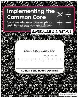 5.NBT.A.3.B and 5.NBT.A.4 Compare and Round Decimals