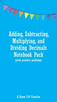 5.NBT.B.7- Adding, Subtracting, Multiplying, and Dividing Decimals
