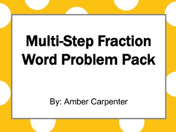 5.NF Adding, Subtracting, and Multiplying Fractions Multi-Step Word Problems
