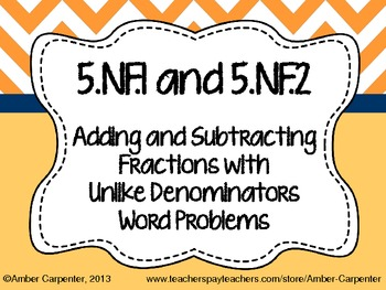 5.NF Adding and Subtracting Fractions with Unlike Denominators Task Cards