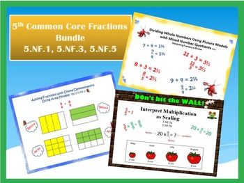 5.NF.1, 5.NF.3, 5.NF.5 Common Core Fractions Bundle