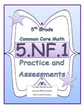 5.NF.1 5th Grade Common Core Math Practice or Assessments