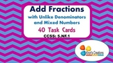 5.NF.1 Add Fractions with Unlike Denominators & Mixed Numb