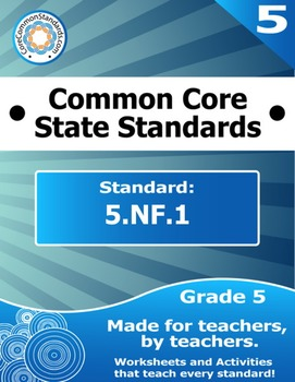 5.NF.1 Fifth Grade Common Core Bundle - Worksheet, Activity, Poster, Assessment