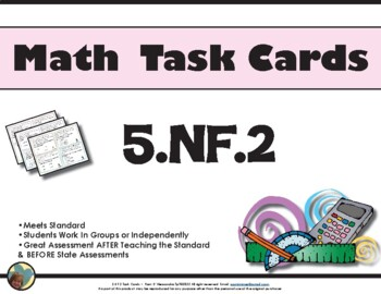 5.NF.2 - Math Task Cards 5.NF.2 Common Core Aligned