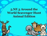 5.NF.3 Around the World Scavenger Hunt Animal Edition